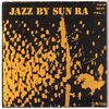 Sun Ra - Jazz by Sun Ra, Vol. 1