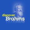 Johannes Brahms - Discover Brahms
