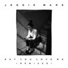 Jessie Ware - Say You Love Me (Remixes)