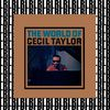 Cecil Taylor - The World of Cecil Taylor (Remastered)