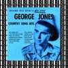 George Jones - Country Song Hits (Grand Ole Opry's New Star) [Remastered]