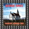 George Jones - Country Church Time (Remastered) [Bonus Track Version]