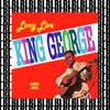 George Jones - Love Live King George (Remastered) [Bonus Track Version]