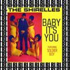 The Shirelles - Baby It's You (Remastered) [Bonus Track Version]