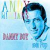 Andy Williams - Danny Boy