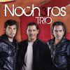 Los Nocheros - Trio