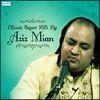 Aziz Mian - Classic Super Hits by Aziz Milan