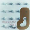 Ted Heath - Blues in the Night
