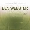 Ben Webster - The Classic Years, Vol. 4