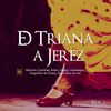 Varios Artistas - De Triana a Jerez Vol. 1