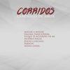 Varios Artistas - Corridos, Canciones de Amor: Noche a Noche, Paloma Traicionera, Pa'que Te Acuerdes de Mi, Mujeres Malas, Polvo Cortado, Perdon, Novia Linda