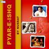 Nusrat Fateh Ali Khan - Pyar E Ishq by Nusrat