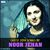 - Latest 2014 Songs by Noor Jehan