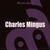 - Masterjazz: Charles Mingus