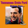 Tennessee Ernie Ford - Sixteen Tons