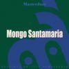Mongo Santamaria - Masterjazz: Mongo Santamaria