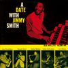 Jimmy Smith - A Date With Jimmy Smith (Volume One)