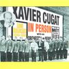 Xavier Cugat - In Person 1940 - 1942