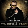 Alonzo - Y' A Rien A Faire (Explicit)
