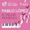 Pablo López - El Mejor Momento