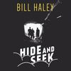 Bill Haley - Hide and Seek
