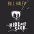 - Hide and Seek