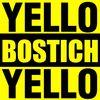 Yello - Bostich