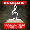 Johann Sebastian Bach - The Greatest Classical Music Collection