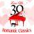- Love Me - 30 Romantic Classics