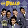 The Dells - The Early Years - The Complete Singles A's & B's 1954-62