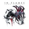 In Flames - Come Clarity (Reissue 2014)