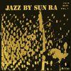 Sun Ra - Jazz by Sun Ra