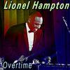Lionel Hampton - Overtime