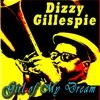 Dizzy Gillespie - Girl of My Dream
