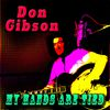 Don Gibson - My Hands Are Tied