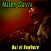 Miles Davis - Out of Nowhere