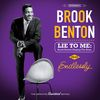 Brook Benton - Lie to Me: Brook Benton Singing the Blues + Endlessly (Bonus Track Version)
