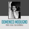 Domenico Modugno - Piove (Ciao, Ciao Bambina)