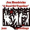 Jon Hendricks - A Good Git-Together
