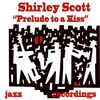 Shirley Scott - Prelude to a Kiss