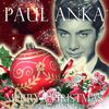 Paul Anka - Merry Christmas