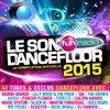 Multi Interprètes - Le son dancefloor 2015 (Explicit)