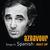 - Aznavour Sings In Spanish - Best Of