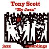 Tony Scott - My Jazz