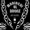 Mariachi El Bronx - Cell Mates