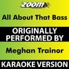 Zoom Karaoke - All About That Bass (Karaoke Version) [Originally Performed By Meghan Trainor]