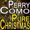 Perry Como - Pure Christmas
