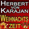 Leontyne Price - Herbert von Karajan Weihnachtszeit