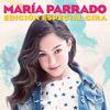 María Parrado - María Parrado (Edición Especial Gira)