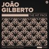 Joao Gilberto - The Hit Pack